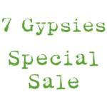 7 Gypsies Special Sale