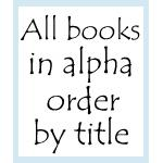 All Books - Alpha Order by Title