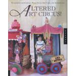 Altered Art Circus - ON SALE!