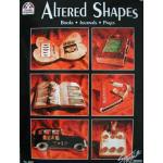 Altered Shapes - ON SALE!