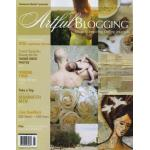 Artful Blogging - May/June/July 2009 - ON SALE!