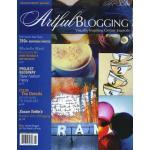 Artful Blogging - Feb/Mar/Apr 2009 - ON SALE!