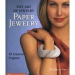 Art of Jewelry: Paper Jewelry, The - ON SALE!