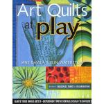 Art Quilts at Play - ON SALE!