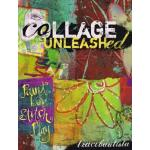 Collage Unleashed - ON SALE!