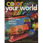 Color Your World with Princecss Mirah Batiks - ON SALE!