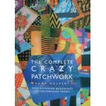 Complete Crazy Patchwork, The - ON SALE!