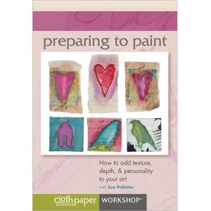 Preparing to Paint with Sue Pelletier DVD [12QM09]