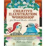 Creative Illustration Workshop for Mixed Media Artists - ON SALE!
