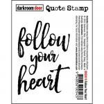 Darkroom Door Quote Cling Stamp - Follow Your Heart