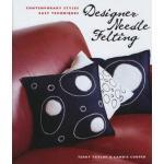 Designer Needle Felting - ON SALE!