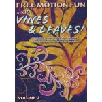 Free Motion Fun With... Vines & Leaves - Volume 2 DVD