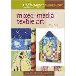 Cloth Paper Scissors Workshop DVD - Mixed-Media Textile Art [10QM10] - ON SALE!