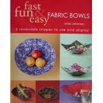 Fast Fun & Easy Fabric Bowls - ON SALE!