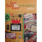 Fast Fun & Easy Scrapbook Quilts - ON SALE!