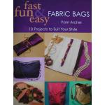Fast Fun & Easy Fabric Bags - ON SALE!