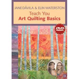 Jane Dávila & Elin Waterston Teach You Art Quilting Basics DVD