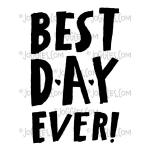 Joggles / Everyday Valentine Cling Mounted Rubber Stamp - Best Day Ever [56819]