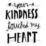 Joggles / Everyday Valentine Cling Mounted Rubber Stamp - Your Kindness [56817]