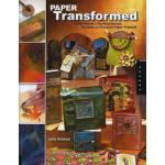 Paper Transformed - ON SALE!