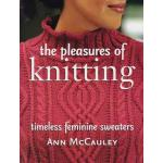 Pleasures of Knitting, The - ON SALE!