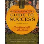 The Savvy Crafters Guide to Success - ON SALE!