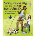 Scrapbooking for the Time Impaired - ON SALE!