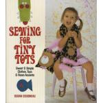 Sewing for Tiny Tots - ON SALE!