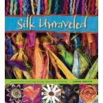 Silk Unraveled - ON SALE!