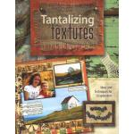 Tantalizing Textures - ON SALE!
