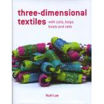Three-Dimensional Textiles - ON SALE!
