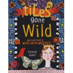 Tiles Gone Wild - ON SALE!